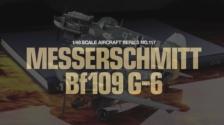 1:48 Dt. Bf109 G-6 Messerschmitt (300061117)