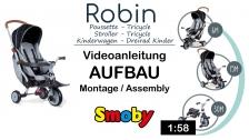 Videoanleitung Zusammenbau Dreirad-Buggy: Smoby faltbares Dreirad Robin