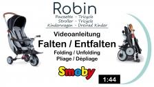 Videoanleitung Folding&Unfolding Dreirad-Buggy: Smoby faltbares Dreirad Robin